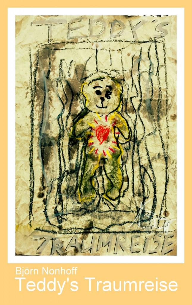 Björn Nonhoff - Teddys Traumreisen